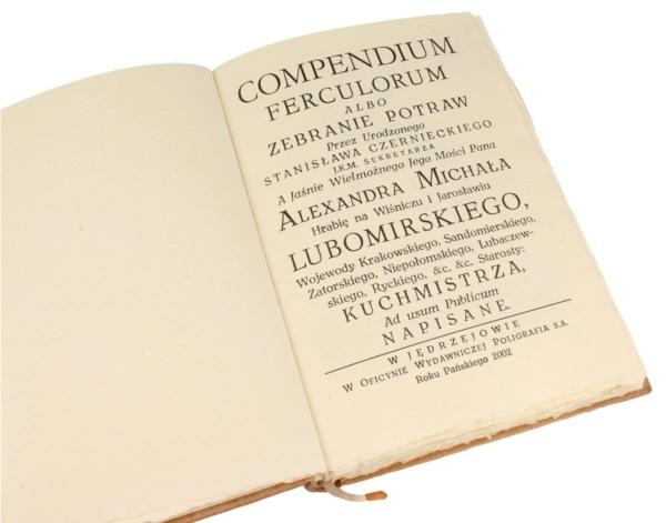 Ekskluzywna książka kucharska Compendium ferculorum... Stanisława Czernieckiego, najstarsza książka kucharska,