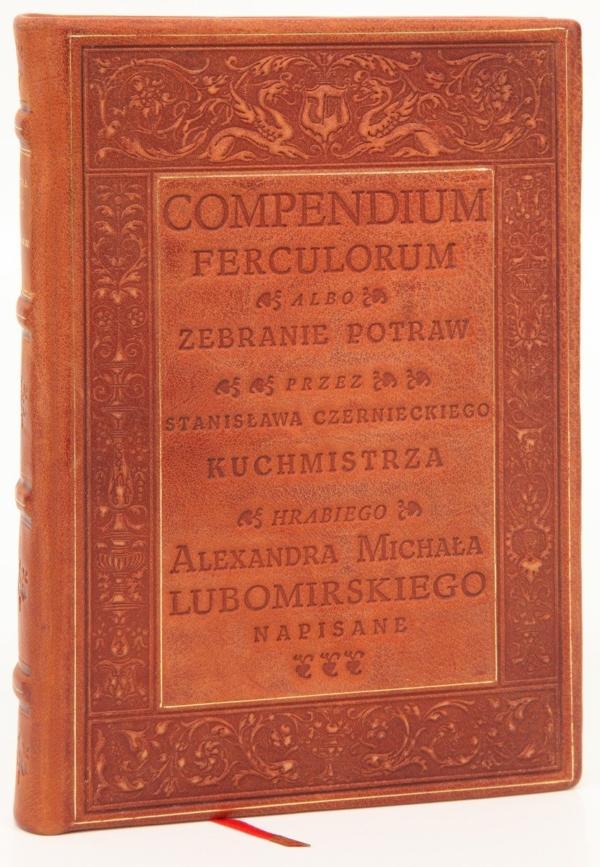 Ekskluzywna książka kucharska Compendium ferculorum... Stanisława Czernieckiego, najstarsza książka kucharska na prezent biznesowy