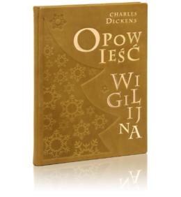 Książka Dickensa Charlesa, Opowieść wigilijna idealna na prezent