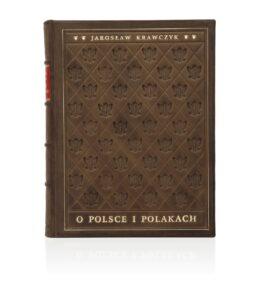 Krawczyk Jarosław, O Polsce i Polakach. Ekskluzywny prezent