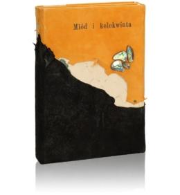 Książka artystyczna Miód i kolokwinta (unikat) idealna na osobisty prezent