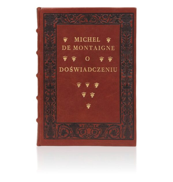 Książka Montaigne'a Michela de, O doświadczeniu idealna na prezent osobisty