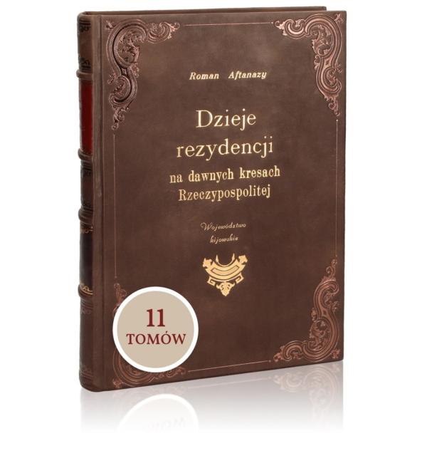 Domowa biblioteka książek Aftanazego Romana, Dzieje rezydencji na dawnych kresach Rzeczpospolitej