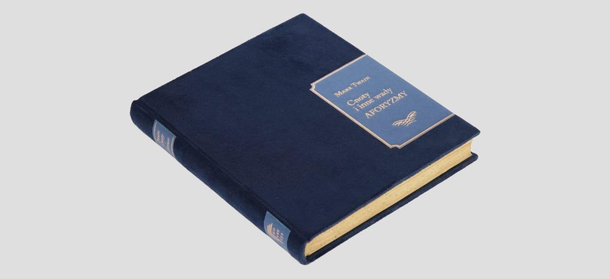 Artystyczna książka Twaina Marka, Cnoty i inne wady. Aforyzmy